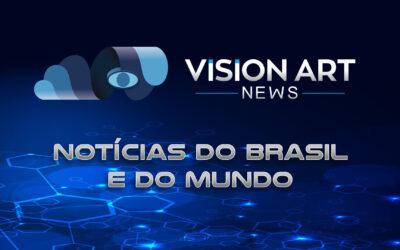 Vision Art NEWS – Notícias do Brasil e do Mundo